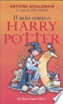 Il mio amico Harry Potter