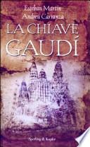 La chiave di Gaudi' -NUOVO- INCELLOPHANATO