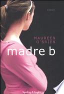madre b