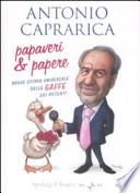 PAPAVERI & PAPERE - Breve storia universale delle gaffe dei potenti