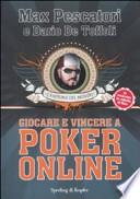 Giocare e vincere a Poker Online