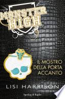 MNSTER HIGH - IL MOSTRO DELLA PORTA ACCANTO