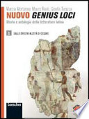 Nuovo genius loci 1. Storia e antologia della letteratura latina. Con espansione online. Per le Scuole superiori
