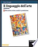 il linguaggio dell'arte vol.B temi dell'operare artistico, immagini e comunicazione di massa  +DIGILIBRO+ACTIVEBOOK+LIMBOOK