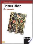 Primus Liber Nozioni preliminari di analisi logica Glossario di base