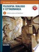 Filosofia: Dialogo e Cittadinanza - Vol. 2, Dall'Età moderna all'Idealismo