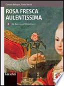 ROSA FRESCA AULENTISSIMA, Vol.3: dal Barocco all'Età dei Lumi + espans. on line