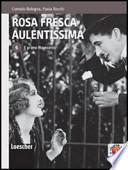 ROSA FRESCA AULENTISSIMA 6, Il primo Novecento