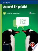 Accordi linguistici. Per le Scuole superiori. Con CD-ROM