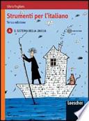 Strumenti per l'italiano. Vol. A: Il sistema della lingua. Con espansione online. Con CD-ROM