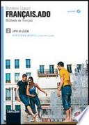 Français.ado. Méthode de français. Livre de l'élève-Apprentissage individuel. Con CD Audio formato MP3. Per le Scuole superiori