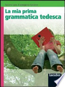 La mia prima grammatica tedesca