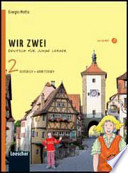 Wir zwei. Kursbuch-Arbeitsbuch. Con espansione online. Con CD Audio. Per la Scuola media
