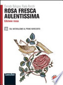 Rosa fresca aulentissima. Vol 3A-3B. Ediz. rossa. Per le Scuole superiori. Con espansione online