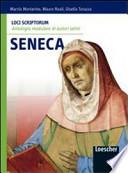 Loci scriptorum. Seneca. Per le Scuole superiori