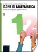 Icone di matematica. Con espansione online. Per i Licei e gli Ist. magistrali