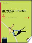 DES PAROLES ET DE MOTS A+B+ GRAMMAIRE ILLUSTRéE