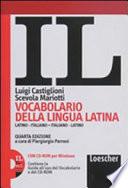 Il vocabolario della lingua latina. Latino-italiano, italiano-latino-Guida all'uso. Con espansione online. Con CD-ROM