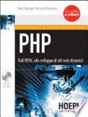 PHP. Dall'HTML allo sviluppo di siti web dinamici