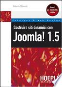 Costruire siti dinamici con Joomla! 1.5