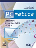 PC matica. Laboratorio di multimedialità e Pascal