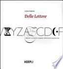 Delle Lettere, manuale di calligrafia e tipografia