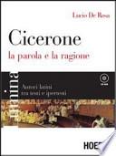 Cicerone La parola e la ragione + CD
