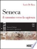 Seneca - Il cammino verso la sapienza