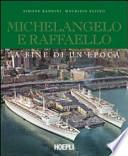Michelangelo e Raffaello la fine di un'epoca