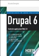 Drupal 6 - Costruire applicazioni Web 2.0