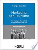 Marketing per il turismo - Dai bisogni dei turisti al prodotto turistico (seconda edizione)
