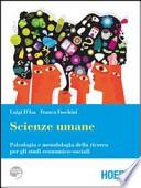 Psicologia e metodologia della ricerca per gli studi economici sociali