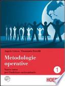 Metodologie operative. Con espansione online. Per gli Ist. Professionali