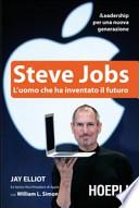 Steve Jobs L'uomo che ha inventato il futuro