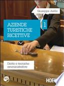 AZIENDE TURISTICHE RICETTIVE VOL.1