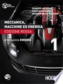 Meccanica, macchine ed energia. Articolazione energia. Ediz. rossa
