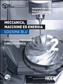 Meccanica , macchine ed energia edizione blu