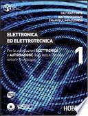 Elettronica ed elettrotecnica. Per le articolazioni elettronica e automazione degli Istituti Tecnici settore tecnologico