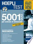 Hoepli test. 5001 Quiz per le prove di ammissione a ingegneria