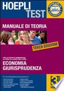 ECONOMIA GIURISPRUDENZA MANUALE DI TEORIA PER PROVE AMMISSIONE