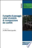 Il progetto di paesaggio come strumento di ricomposizione dei conflitti