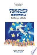 Partecipazione e governance territoriale. Dall'Europa all'Italia Dall'Europa all'Italia