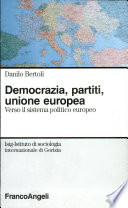 Democrazia, partiti, unione europea verso il sistema politico europeo