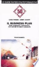 Il business plan. Come prepararlo e presentarlo. Con esempi di moduli e prospetti