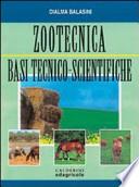 Zootecnica. Basi tecnico-scientifiche