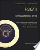 FISICA II - Elettromagnetismo - Ottica