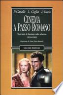 Cinema a passo romano trent'anni di fascismo sullo schermo (1934-1963)