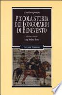 Piccola storia dei Longobardi di Benevento. Testo latino a fronte