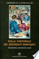 Sulla pastorale dei divorziati risposati