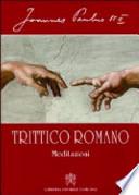 Trittico romano meditazioni